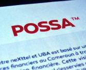 Nexttel annonce le lancement imminent de Possa, son Service de Mobile Money, en Partenariat avec UBA Cameroun