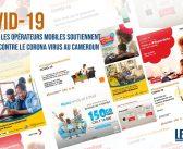 Comment les Opérateurs Mobiles soutiennent la Lutte Contre le COVID-19 au Cameroun